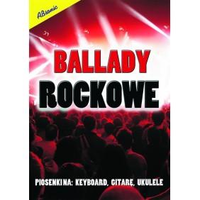 """Książka """"Ballady rockowe -..."""